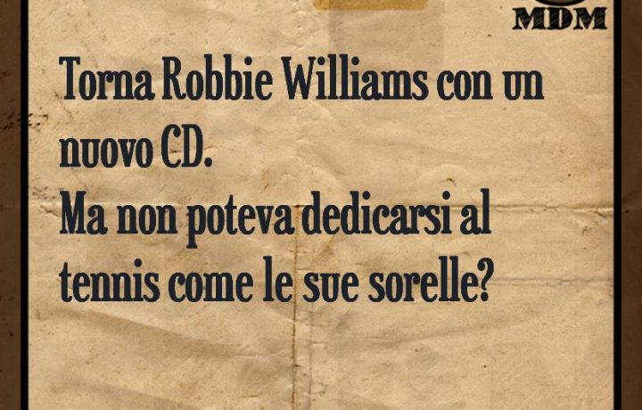 Torna Robbie Williams con un nuovo CD