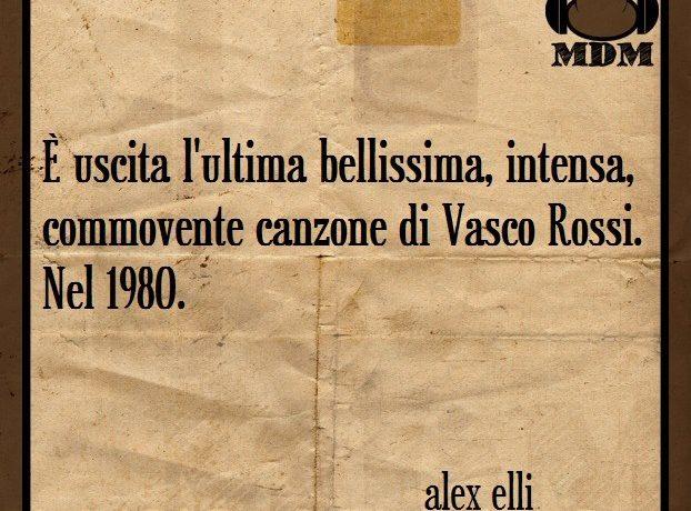 L'ultima intensa canzone di Vasco Rossi