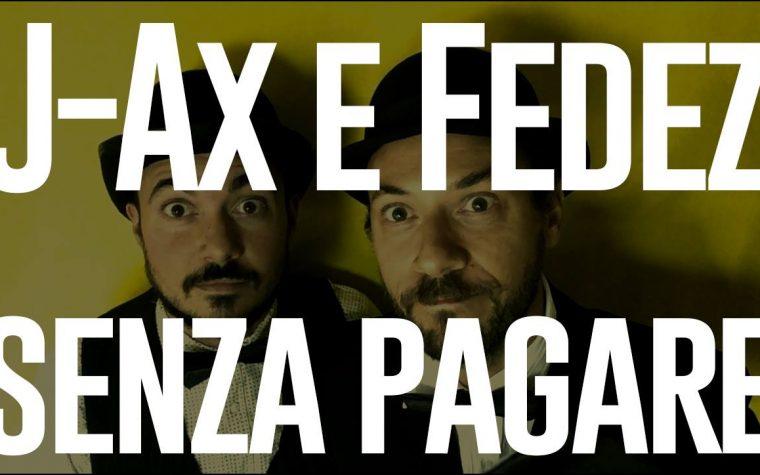 Posiscion TU – Senza pagare di J Ax e Fedez. Ep.1
